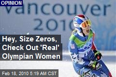Hey, Size Zeros, Check Out 'Real' Olympian Women