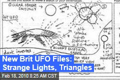 New Brit UFO Files: Strange Lights, Triangles