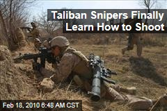 Taliban Snipers Finally Learn How to Shoot