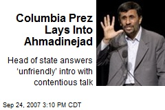 Columbia Prez Lays Into Ahmadinejad