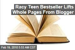 Racy Teen Bestseller Lifts Whole Pages From Blogger