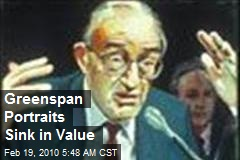 Greenspan Portraits Sink in Value