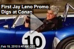 First Jay Leno Promo Digs at Conan