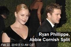 Ryan Phillippe, Abbie Cornish Split