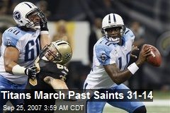 Titans March Past Saints 31-14
