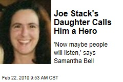 Joe Stack's Daughter Calls Him a Hero