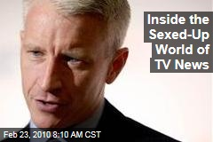 Inside the Sexed-Up World of TV News
