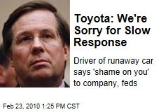 Toyota: We're Sorry for Slow Response