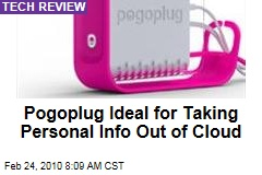 Pogoplug Ideal for Taking Personal Info Out of Cloud