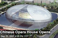 Chinese Opera House Opens