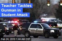 Teacher Tackles Gunman in Student Attack