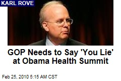 GOP Needs to Say 'You Lie' at Obama Health Summit