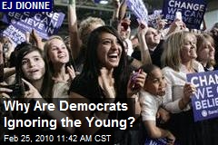 Why Are Democrats Ignoring the Young?