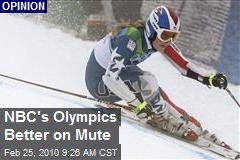 NBC's Olympics Better on Mute