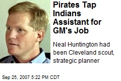 Pirates Tap Indians Assistant for GM's Job
