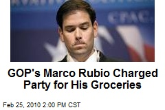 GOP's Marco Rubio Charged Party for His Groceries