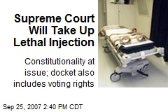 Supreme Court Will Take Up Lethal Injection