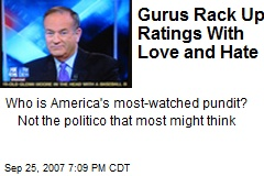 Gurus Rack Up Ratings With Love and Hate