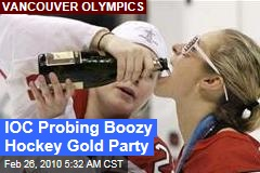 IOC Probing Boozy Hockey Gold Party