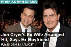 Jon Cryer's Ex-Wife Arranged Hit, Says Ex-Boyfriend