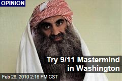 Try 9/11 Mastermind in Washington