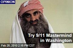 Try 9/11 Mastermind in Washington