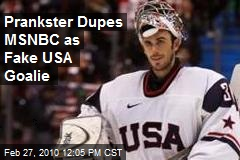Prankster Dupes MSNBC as Fake USA Goalie