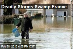 Deadly Storms Swamp France