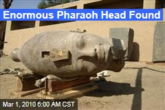 Enormous Pharaoh Head Found