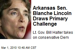 Arkansas Sen. Blanche Lincoln Draws Primary Challenge
