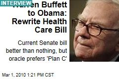 Warren Buffett to Obama: Rewrite Health Care Bill