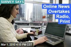 Online News Overtakes Radio, Print