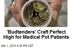 'Budtenders' Craft Perfect High for Medical Pot Patients