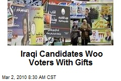 Iraqi Candidates Woo Voters With Gifts