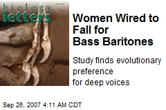 Women Wired to Fall for Bass Baritones
