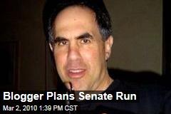 Blogger Plans Senate Run