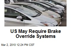 US May Require Brake Override Systems