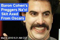 Baron Cohen's Preggers Na'vi Skit Axed From Oscars