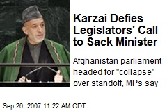 Karzai Defies Legislators' Call to Sack Minister