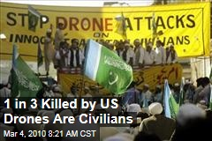 1 in 3 Killed by US Drones Are Civilians