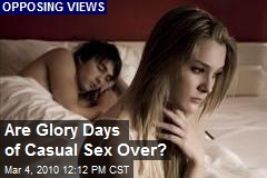 Are Glory Days of Casual Sex Over?