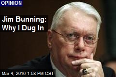 Jim Bunning: Why I Dug In