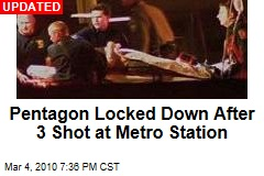 Pentagon Locked Down After 3 Shot at Metro Station