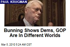 Bunning Shows Dems, GOP Are In Different Worlds