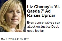 Liz Cheney's 'Al-Qaeda 7' Ad Raises Uproar