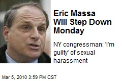 Eric Massa Will Step Down Monday