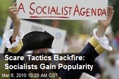 Scare Tactics Backfire: Socialists Gain Popularity
