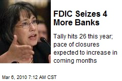 FDIC Seizes 4 More Banks