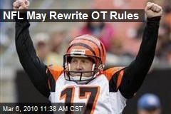 NFL May Rewrite OT Rules