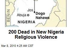 200 Dead in New Nigeria Religious Violence